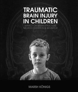 Traumatic Brain Injury in Children: Impact on Brain Structure, Neurocognition and Behavior door Königs, M.