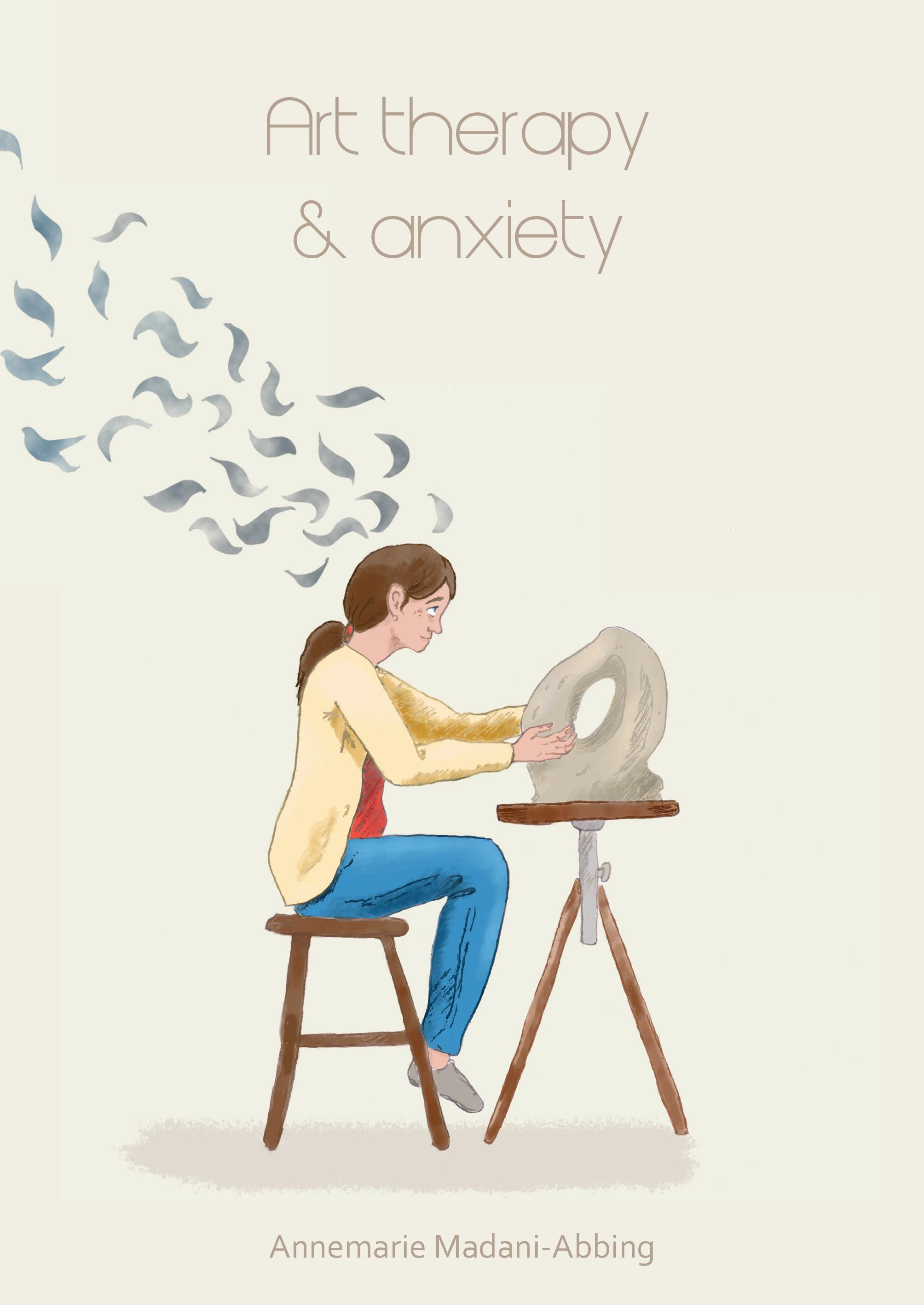Art therapy & anxiety door Annemarie Madani-Abbing