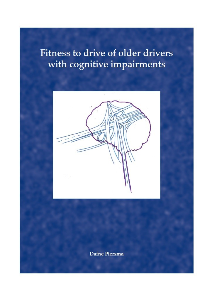 Fitness to drive of older drivers with cognitive impairments door Piersma, D.