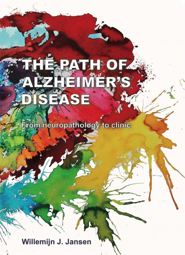 The Path of Alzheimer's disease: from neuropathology to clinic door Jansen, WJ.