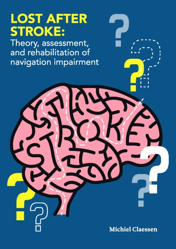 Lost after stroke: Theory, assessment, and rehabilitation of navigation impairment. door Claessen, M. (2017)