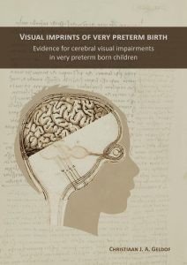 Visual Imprints of Very Preterm Birth: Evidence for cerebral visual impairments in very preterm born children door Geldof, C.J.A.