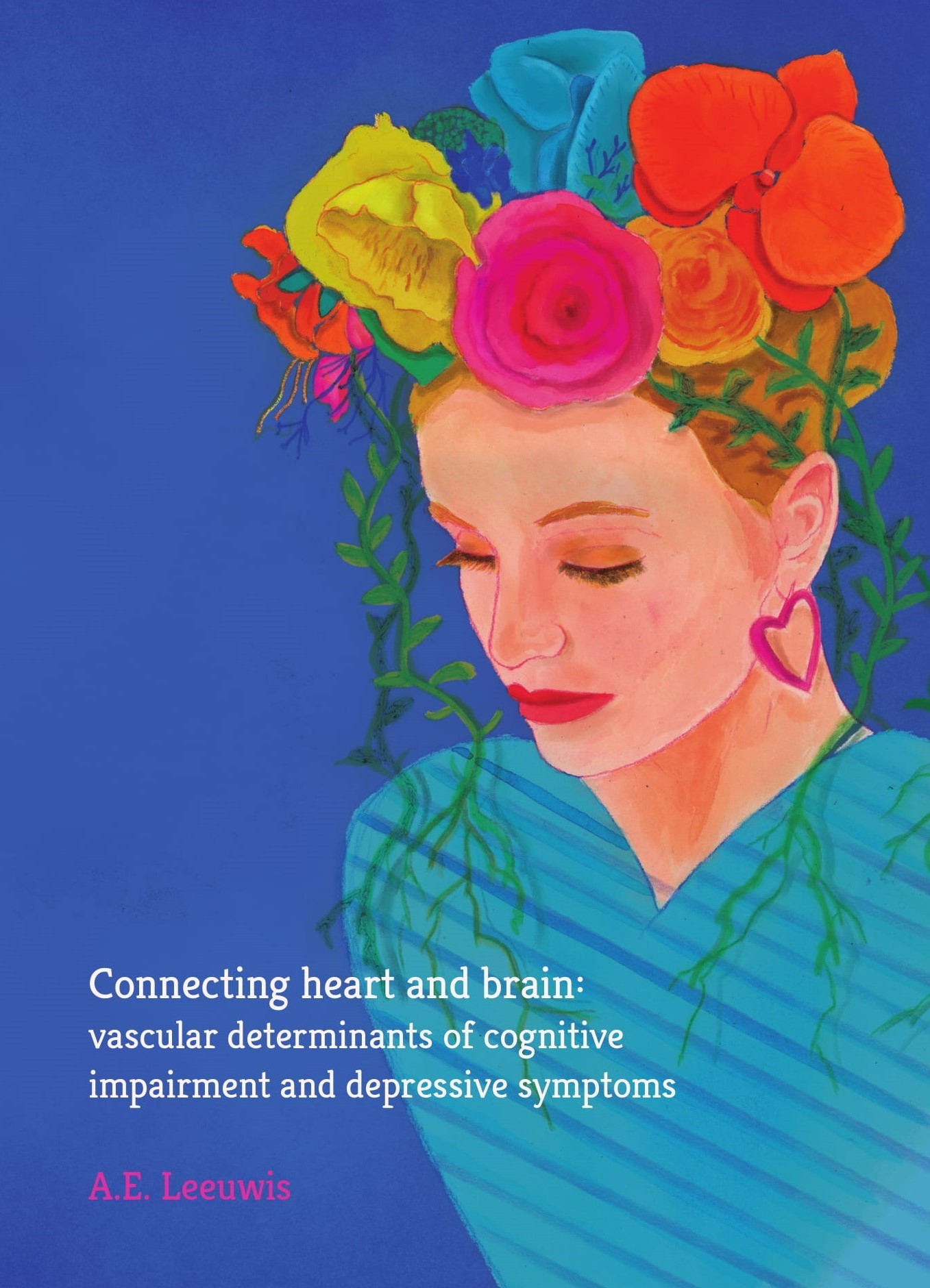 Connecting heart and brain: vascular determinants of cognitive impairment and depressive symptoms door A.E. Leeuwis